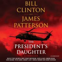 Cover image for The president's daughter [sound recording (book on CD)] : a thriller