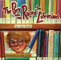 Cover image for The boy who was raised by librarians