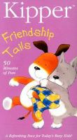 Cover image for Kipper. Friendship tails [videorecording (DVD)]