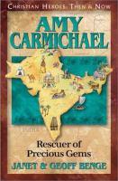 Cover image for Amy Carmichael: rescuer of precious gems