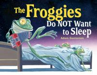 Cover image for The froggies do not want to sleep