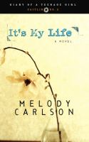Cover image for It's my life : a novel