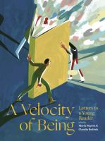 Cover image for A velocity of being : letters to a young reader