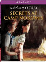 Cover image for Secrets at Camp Nokomis : a Rebecca mystery