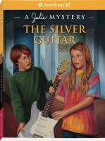 Cover image for The silver guitar : a Julie mystery