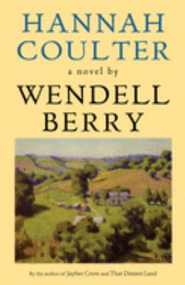 Cover image for Hannah Coulter : a novel