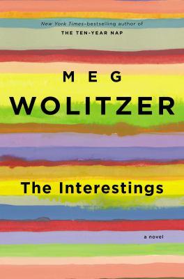 Cover image for The Interestings / Meg Wolitzer.