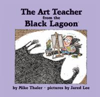 Cover image for The art teacher from the Black Lagoon