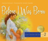 Cover image for Before I was born : designed for parents to read with children ages 5 to 8