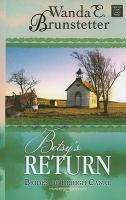 Cover image for Betsy's return  [large type]