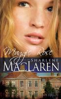 Cover image for Maggie Rose