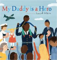 Cover image for My daddy is a hero