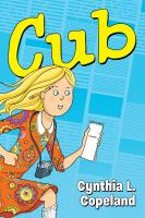 Cover image for Cub / Cynthia L. Copeland ; colors by Ronda Pattison