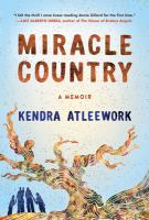 Cover image for Miracle country : a memoir