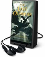 Cover image for The last Olympian [electronic resource (Playaway)]