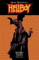 Cover image for Hellboy. Weird Tales / created by Mike Mignola ; written by Mike Mignola .. [et al.] ; edited by Scott Allie with Matt Dryer.