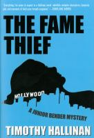 Cover image for The fame thief : a Junior Bender mystery