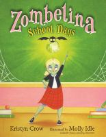 Cover image for Zombelina : school days
