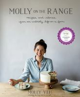 Cover image for Molly on the range : recipes and stories from an unlikely life on a farm