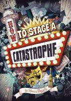 Cover image for How to stage a catastrophe