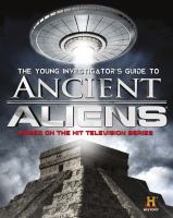 Cover image for The young investigator's guide to ancient aliens