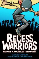 Cover image for Recess warriors. #1, Hero is a four-letter word