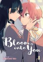 Cover image for Bloom into you. 1