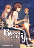 Cover image for Bloom into you. 4