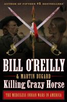 Cover image for Killing Crazy Horse : the merciless Indian wars in America
