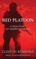 Cover image for Red Platoon [large type] : a true story of American valor