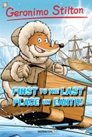 Cover image for First to the last place on Earth!