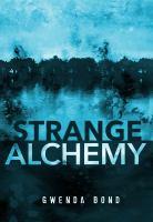 Cover image for Strange alchemy