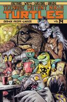 Cover image for Teenage Mutant Ninja Turtles. Vol. 14, Order from chaos