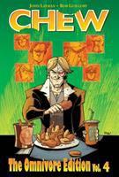 Cover image for Chew. Vol. IV, The Omnivore Edition