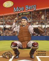 Cover image for Moe Berg : spy catcher