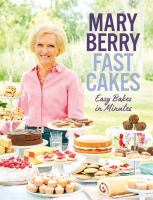 Cover image for Fast cakes : easy bakes in minutes