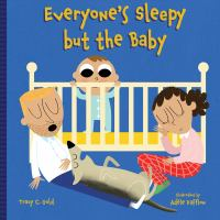 Cover image for Everyone's sleepy but the baby