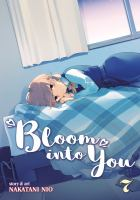 Cover image for Bloom into you. Volume 7