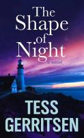 Cover image for The shape of night [large type] : a novel
