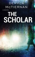Cover image for The scholar [large type]