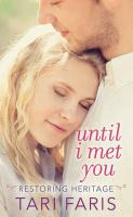 Cover image for Until I met you [large type]