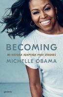 Cover image for Becoming : mi historia adaptada para jóvenes