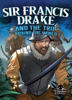 Cover image for Sir Francis Drake and the trip around the world