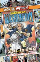 Cover image for George Washington : soldier and statesman!