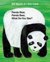 Cover image for Panda Bear, Panda Bear, what do you see?