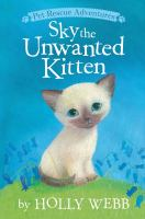 Cover image for Sky the unwanted kitten