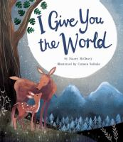 Cover image for I give you the world