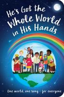 Cover image for He's got the whole world in his hands