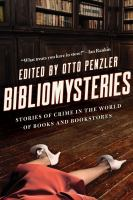 Cover image for Bibliomysteries : crime in the world of books and bookstores