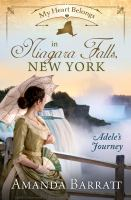Cover image for My heart belongs in Niagara Falls, New York : Adele's journey